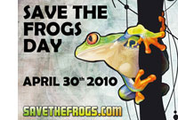 Save the Frogs Day, April 30 2010